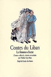 vignette de 'Contes du Liban (contes collectés, choisis et trad. par Praline Gay-Para)'