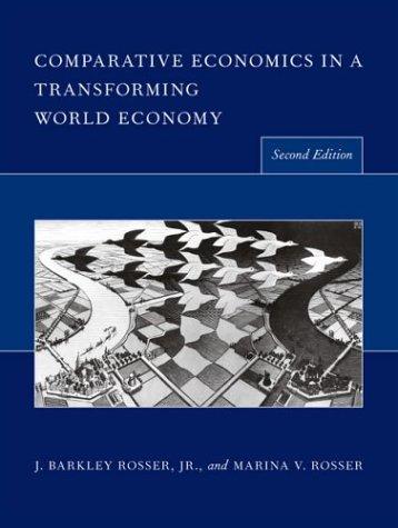 Comparative Economics in a Transforming World Economy (MIT Press)