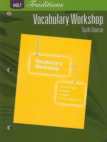 Holt Traditions: Vocabulary Workshop: Student Edition Sixth Course