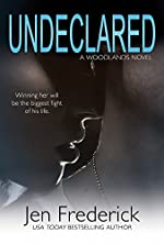 Undeclared (The Woodlands Book 1)