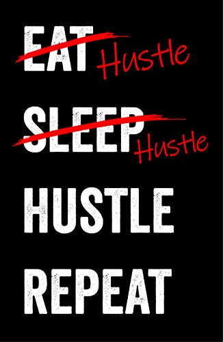 Damdekoli Eat Sleep Hustle Motivational Poster, 11x17 inches, Wall Art, Hustling, Entrepreneur Decoration, Inspirational
