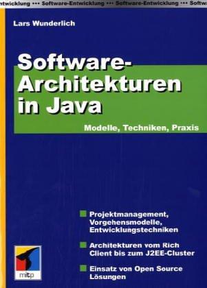 Software-Architekturen in Java – Modelle, Techniken, Praxis