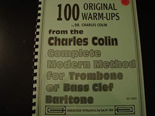 100 Original Warm-Ups / Trombone / Charles Colin Complete