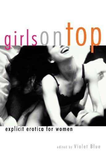 Girls On Top: Explicit Erotica For - Stories Blue Violet
