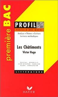 'Les Châtiments' de Victor Hugo, Bac 1ère L par Pascal Debailly