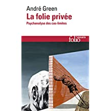 FOLIE PRIVÉE (LA)