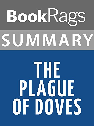 Summary & Study Guide: The Plague of Doves