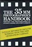 The 35mm Photographer's Handbook, Julian Calder and John Garrett, 0330316265