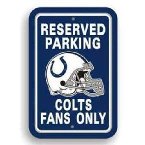 - Fremont Die-BSI Indianapolis Colts Fan Parking Sign