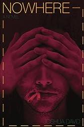Nowhere (The Nowhere Series) (Volume 1)