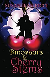 Dinosaurs & Cherry Stems