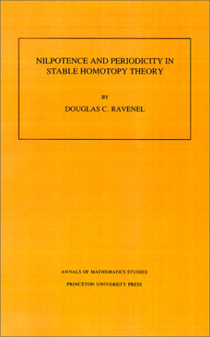 Nilpotence and Periodicity in Stable Homotopy Theory. (AM-128)