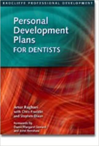 Book Personal Development Plans for Dentists: The New Approach to Continuing Professional Development (Radcliffe Professional Development) of Rughani, Amar, Dixon, Stephen, Franklin, Chris on 31 March 2003