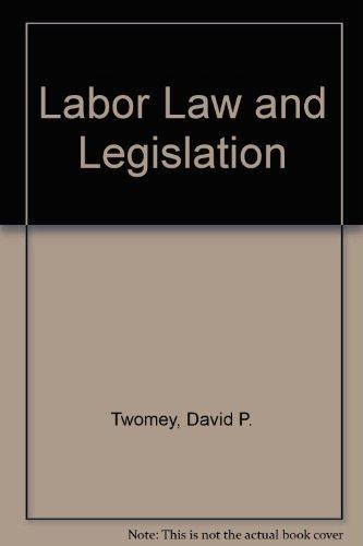 Labor Law and Legislation