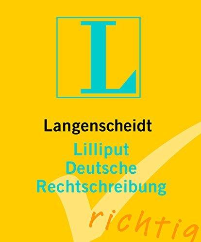 Langenscheidt Lilliput Deutsche Rechtschreibung (Langenscheidt Lilliput-Wörterbücher) (2010-02-04)