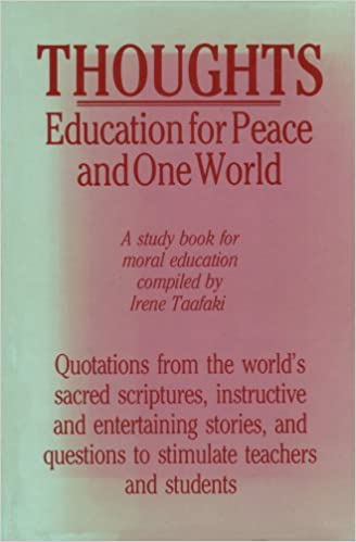 Thoughts Education For Peace And One World Irene Taafaki 9780853982227 Amazon Com Books