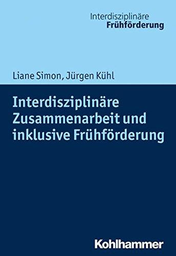 Interdisziplinare Zusammenarbeit Und Inklusive Fruhforderung