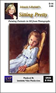 Sitting Pretty, Painting Portraits in Oil from Photographs