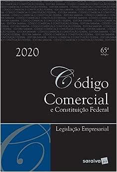 Código Comercial Tradicional - 65ª edição de 2020: Legislação Empresarial