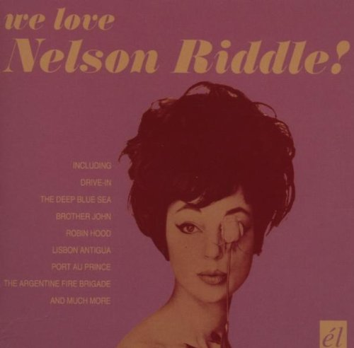 We Love Nelson Riddle - We Nelson