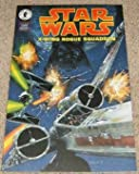 Star Wars X-Wing Rogue Squadron Special #1