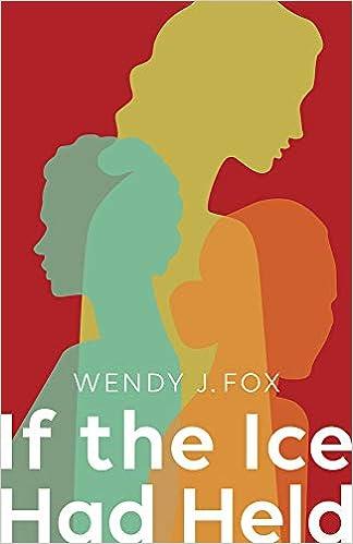 Amazon com: If the Ice Had Held (SFWP Literary Awards