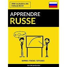 Apprendre le russe - Rapide / Facile / Efficace: 2000 vocabulaires clés (French Edition)