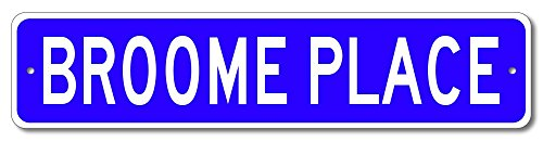 BROOME PLACE - Custom BROOME Family Name Sign - Blue - - Broome Shops