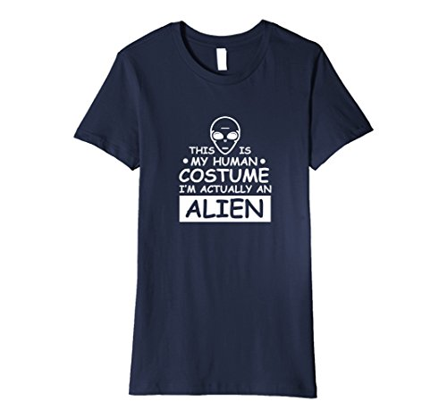 Womens Actually An Alien Shirt: Funny Cute Girl Halloween Costume Medium Navy (Cute Girl Alien Halloween Costumes)