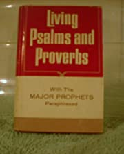 Living Psalms and Proverbs with Major…