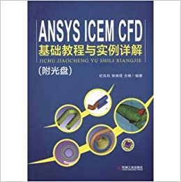 ANSYS ICEM CFD based tutorial with detailed examples (with