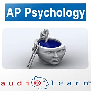 AP Psychology Test AudioLearn Study Guide Audiobook