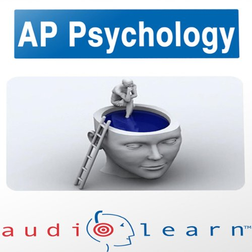 AP Psychology Test AudioLearn Study Guide: AudioLearn AP Series