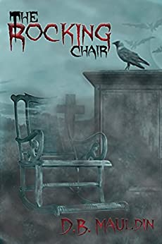 The Rocking Chair by [Mauldin, D.B.]