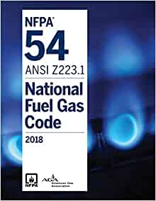 NFPA 54:National Fuel Gas Code, 2018 Edition: National