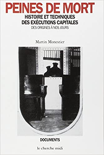 Livre gratuits Peines de mort : Histoires et techniques des exécutions capitales des origines à nos jours epub, pdf