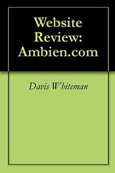 Website Review: Ambien.com by [Davis Whiteman]