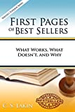 First Pages of Best Sellers: What Works, What Doesn't, and Why (The Writer's Toolbox)