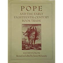 Pope and the Early Eighteenth-Century Book Trade