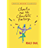 Charlie and the Chocolate Factory (Charlie Bucket Book 1)