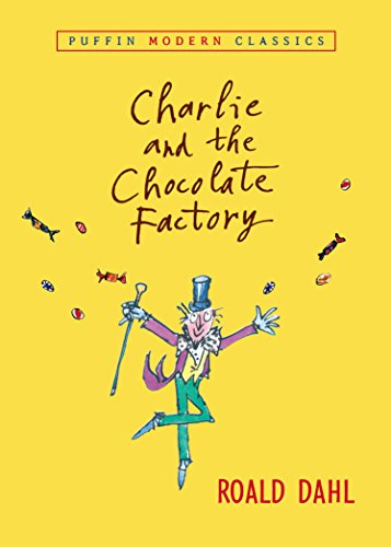 Charlie and the Chocolate Factory (Charlie Bucket Book 1) cover