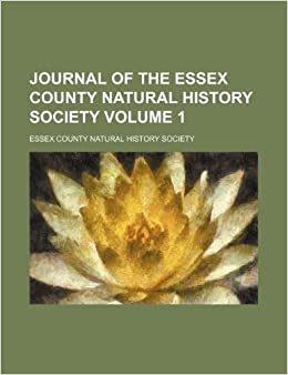 Journal of the Essex County Natural History Society Volume 1