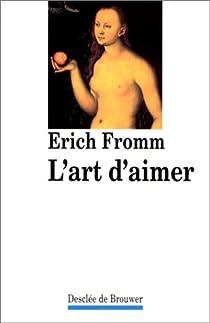 L'art d'aimer par Fromm