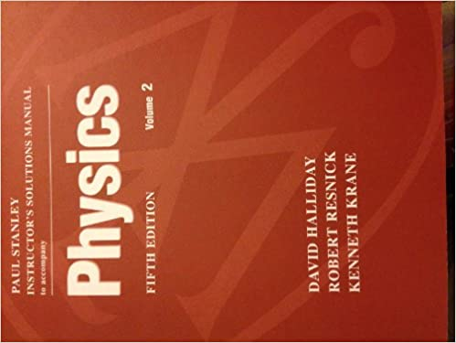 Students Solutions Manual Volume Two To Accompany Physics 5e