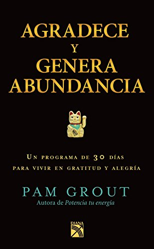 Amazon agradece y genera abundancia spanish edition ebook agradece y genera abundancia spanish edition by grout pam fandeluxe Choice Image