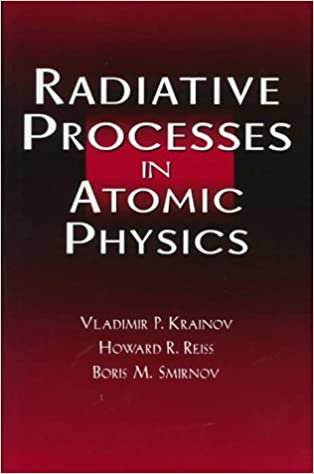 Download online Radiative Processes in Atomic Physics PDF, azw (Kindle)