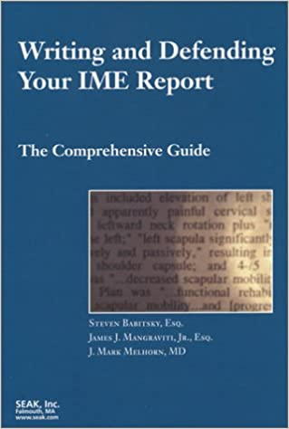 writing and defending your ime report the comprehensive guide