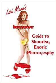 manns lori photography irreverent guide shooting Erotic