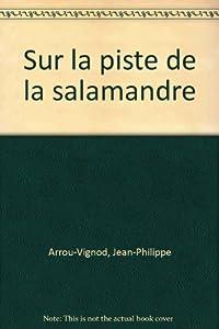 vignette de 'Enquête au collège n° 4<br /> Sur la piste de la salamandre (Jean-Philippe Arrou-Vignod)'