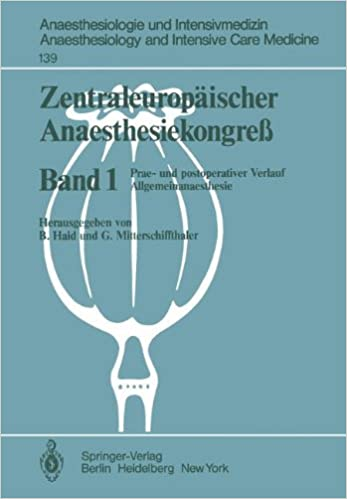 Zentraleuropäischer Anaesthesiekongre?: Prae- und postoperativer Verlauf Allgemeinanaesthesie (Anaesthesiologie und Intensivmedizin Anaesthesiology and Intensive Care Medicine)